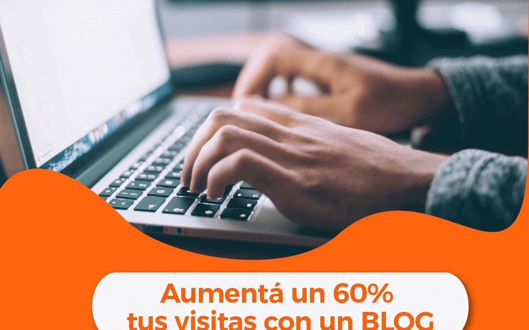 ¿Sabías que tener un blog aumenta en un 60% las visitas a tu web?