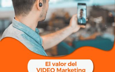 El valor del VIDEO Marketing