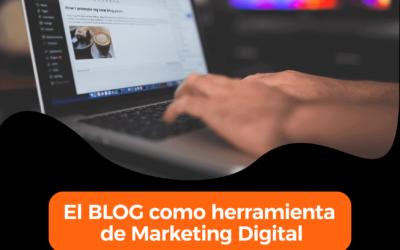 El Blog Empresa como herramienta de Marketing Digital