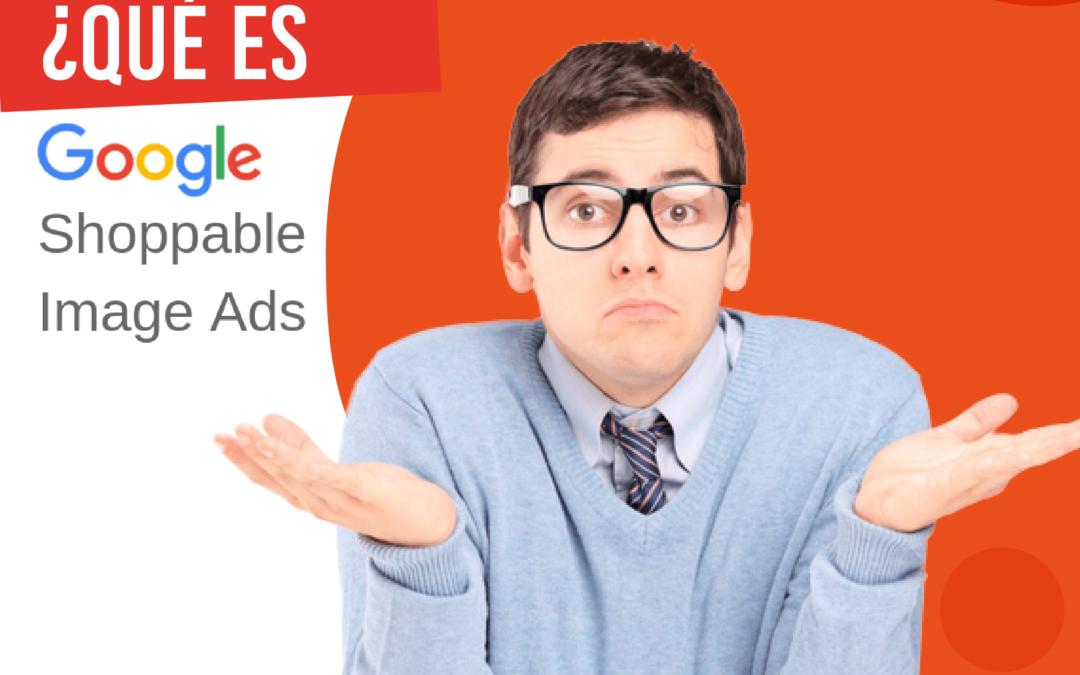 ¿Qué es Shoppable Ads?